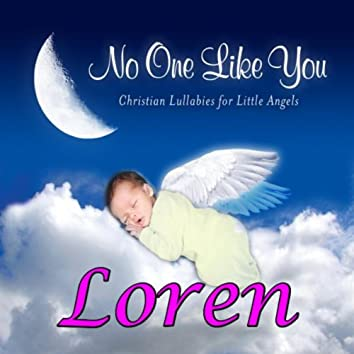 No One Like You - Christian Lullabies for Little Angels: Loren