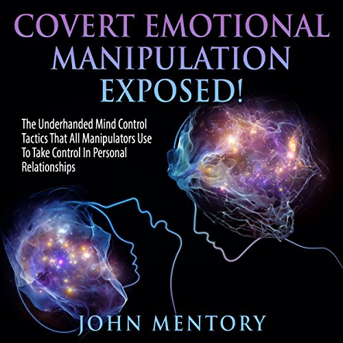 Covert Emotional Manipulation Exposed! audiobook cover art