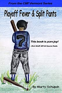 Playoff Fever & Split Pants: From the Cliff Vermont book series