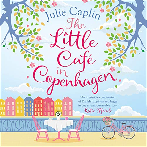 The Little Café in Copenhagen Audiobook By Julie Caplin cover art