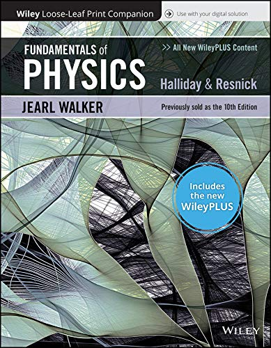 Compare Textbook Prices for Fundamentals of Physics, 11e WileyPLUS Card with Loose-Leaf Set 11 Edition ISBN 9781119492023 by Halliday, David,Resnick, Robert,Walker, Jearl