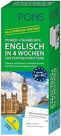 PONS PowerVokabelbox Englisch in 4 Wochen für Fortgeschrittene Schnell und einfach Vokabeln lernen it 800 Karten inklusive App by