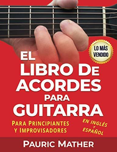 El Libro De Acordes Para Guitarra: Acordes Para...