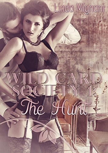 Wild Card Society: The Hunt