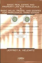 Basic Real Estate and Property Law for Paralegals/Basic Wills, Trusts, and Estates for Paralegals