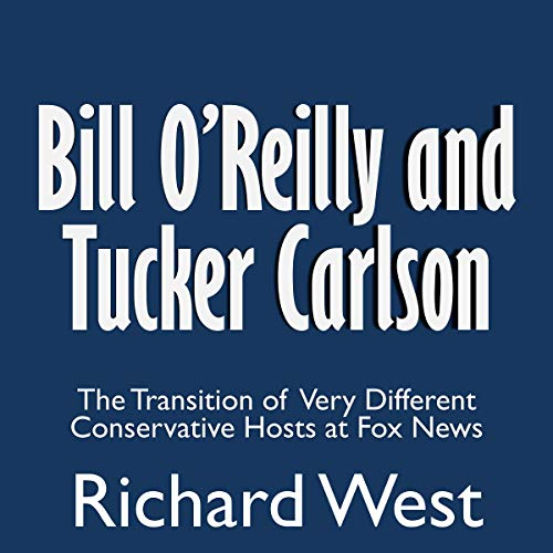 Bill O'Reilly and Tucker Carlson audiobook cover art