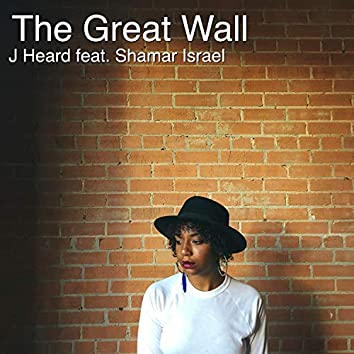 The Great Wall (feat. Shamar Israel)