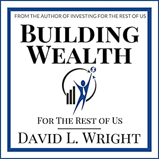 Building Wealth (For the Rest of Us) audiobook cover art