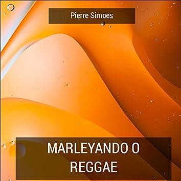 Marleyando O Reggae