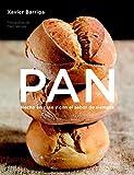 Pan / Bread: Hecho en casa y con el sabor de siempre / Homemade Taste Better (Spanish Edition) by Xavier Barriga (2009-10-30)