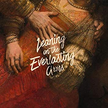 Leaning on the Everlasting Arms (feat. Justin Cross & Early James and the Latest)