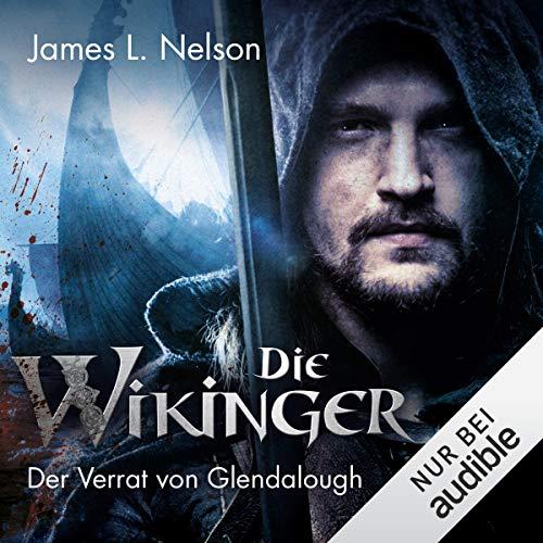 Die Wikinger - Der Verrat von Glendalough Titelbild