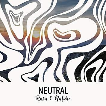 Neutral Rain & Nature, Vol. 2