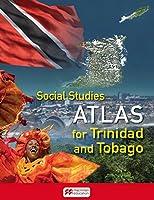 Social Studies Atlas for Trinidad and Tobago