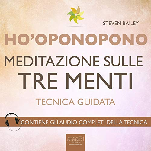 Ho'oponopono: Meditazione sulle tre menti                   By:                                                                                                                                 Steven Bailey                               Narrated by:                                                                                                                                 Fabio Farnè                      Length: 1 hr and 3 mins     Not rated yet     Overall 0.0