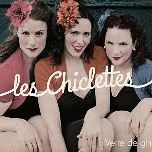 Les Chiclettes