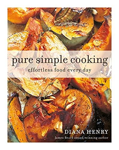 Pure Simple Cooking: Effortless foo…