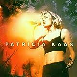 Songtexte von Patricia Kaas - Live