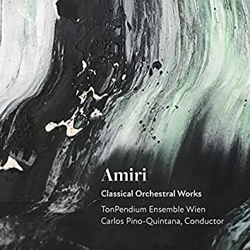 Amiri: Classical Orchestral Works