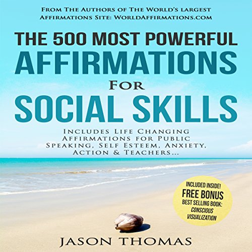 The 500 Most Powerful Affirmations for Social Skills audiobook cover art
