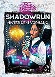 Shadowrun: Hinter dem Vorhang (Hardcover)