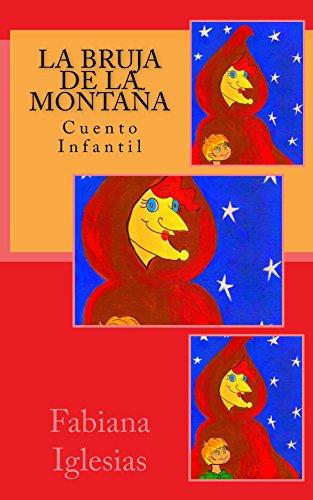 La bruja de la montaña (Cuento infantil)