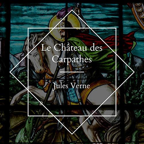 Le Château des Carpathes cover art