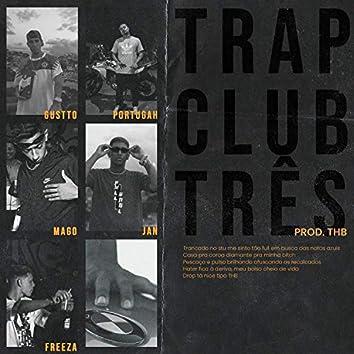 Trap Club 3