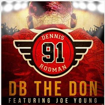 Dennis Rodman...!!! (feat. Joe Young)