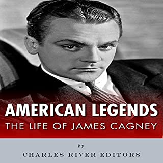 American Legends: The Life of James Cagney audiobook cover art