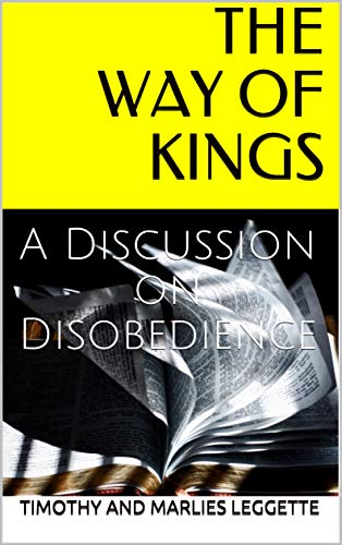 The Way of Kings: A Discussion on Disobedience (English Edition)