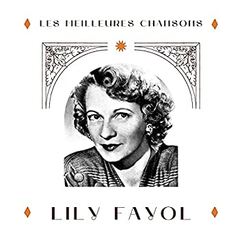 Lily fayol - les meilleures chansons