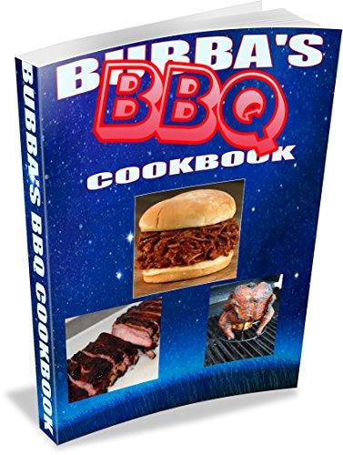 Bubba's BBQ Cookbook (English Edition)