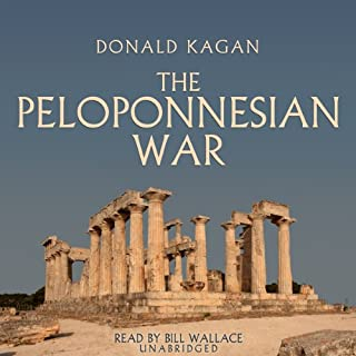 The Peloponnesian War                   By:                                                                                                                                 Donald Kagan                               Narrated by:                                                                                                                                 Bill Wallace                      Length: 19 hrs and 1 min     141 ratings     Overall 4.3