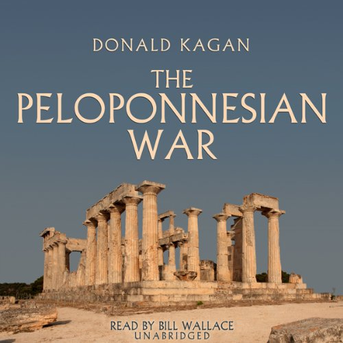 The Peloponnesian War                   Written by:                                                                                                                                 Donald Kagan                               Narrated by:                                                                                                                                 Bill Wallace                      Length: 19 hrs and 1 min     3 ratings     Overall 5.0