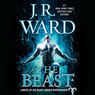 The Beast     A Novel of the Black Dagger Brotherhood              Written by:                                                                                                                                 J. R. Ward                               Narrated by:                                                                                                                                 Jim Frangione                      Length: 18 hrs and 5 mins     13 ratings     Overall 4.9