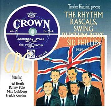 The Rhythm Rascals, Swing Rhythm Boys, Sid Phillips 1935-1936