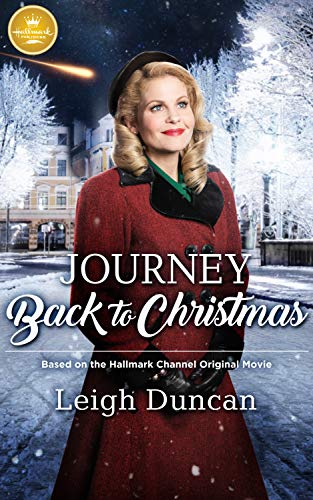 Download Journey Back to Christmas: Based on the Hallmark Channel Original Movie 194789210X