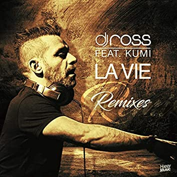 La vie (Remixes)