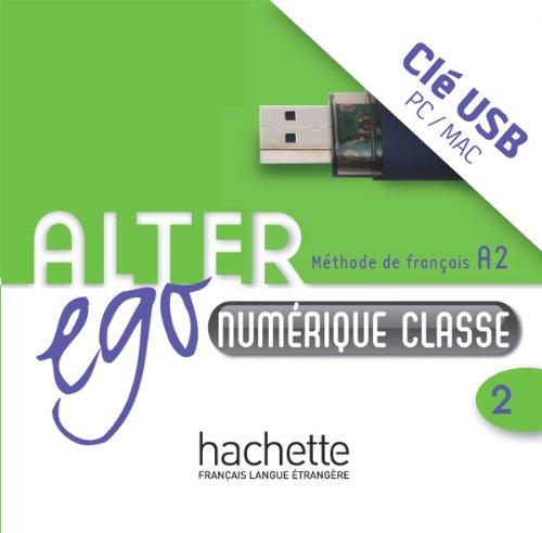 Alter Ego 2 - Manuel Numerique Interactif Pour L'Enseignant (Cle USB): Alter Ego 2 - Manuel Numerique Interactif Pour L'Enseignant (Cle USB)