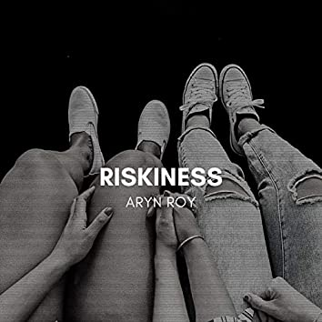 Riskiness