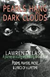Pearls Hang in Dark Clouds: A Journey on a Long and Winding, Broken Road