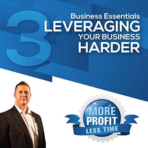 Leveraging Your Business Harder audiobook cover art