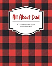 All About Dad: A Fill-in-the-Blank Book from Me to You (I Wrote This Book for You)
