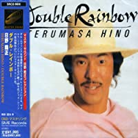 Double Rainbow by Motohiko Hino (2008-01-13)