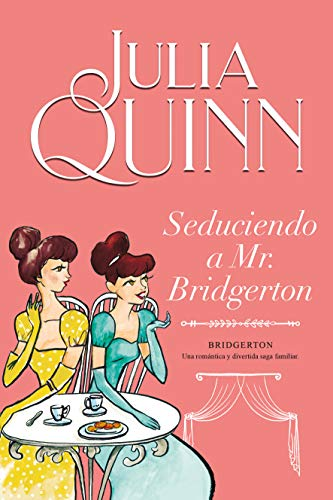Seduciendo A Mr. Bridgerton (Bridgerton 4) (Titania época)