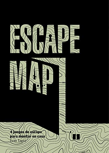 Escape map: 4 juegos de escape para montar en casa (Libro interactivo)