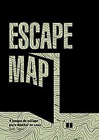 Escape map: 4 juegos de escape para montar en casa par Ivan Tapia