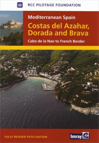 Mediterranean Spain Costas del Azahar Dorada & Brava: Mediterranean Spain Costas del Azahar Dorada & Brava: Cabo De La Nao to French Border