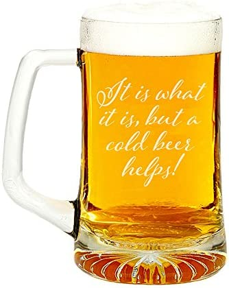 It Is What It Is But A Cold Beer Helps Engraved Glass Beer Mug 15 ounce product image